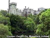 Lismore Castle, Co. Waterford.